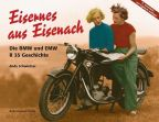 Eisernes aus Eisenach BMW und EMW R35